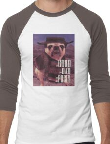 The Good, The Bad, and The Pugly Men's Baseball ¾ T-Shirt