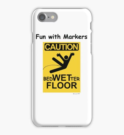 Caution Wet Floor - Spoof / Vandalism iPhone Case/Skin