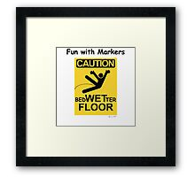 Caution Wet Floor - Spoof / Vandalism Framed Print
