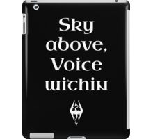 Sky Above, Voice Within iPad Case/Skin