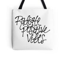 Radiate Positive Vibes Tote Bag