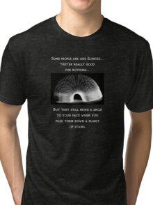 People are like slinkies... Tri-blend T-Shirt