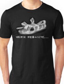 Think Negative... Unisex T-Shirt