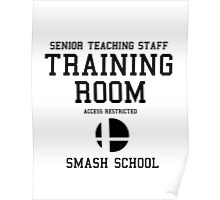 Smash School Training Room (Black) Poster