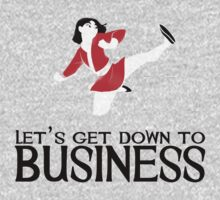 Let's Get Down To Business Kids Clothes
