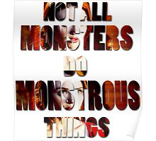 Not All Monsters Do Monstrous Things [The Banshee] Poster