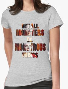 Not All Monsters Do Monstrous Things [The Banshee] Womens Fitted T-Shirt