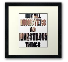 Not All Monsters Do Monstrous Things [Scott McCall] Framed Print