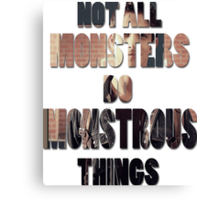 Not All Monsters Do Monstrous Things [Scott McCall] Canvas Print