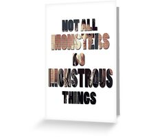Not All Monsters Do Monstrous Things [Scott McCall] Greeting Card
