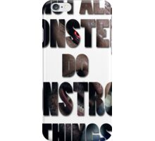 Not All Monsters Do Monstrous Things [Derek Hale] iPhone Case/Skin