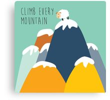 Sound of music - climb every mountain Canvas Print