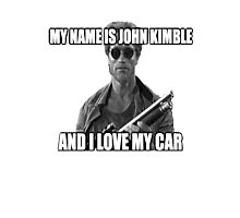 MY NAME IS JOHN KIMBLE Photographic Print