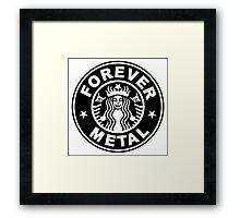 Forever Metal Framed Print
