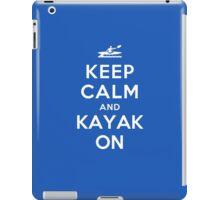 Keep Calm and Kayak On iPad Case/Skin