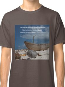 The Fisherman and the Sea Classic T-Shirt