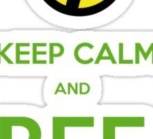 KEEP CALM AND BEE FREE!!! Sticker