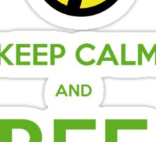 KEEP CALM AND BEE FREE!!! Sticker
