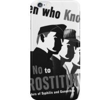 Men Who Know Say No To Prostitute - B&W iPhone Case/Skin