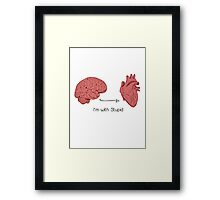 I'm with stupid print Framed Print