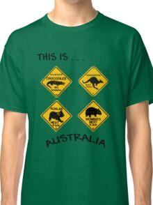 This is Australia Classic T-Shirt