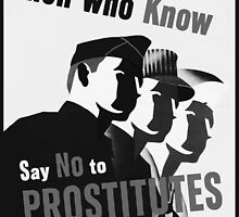 Men Who Know Say No To Prostitute - B&W by Djidiouf