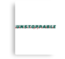 unstoppable - dark green/red Canvas Print