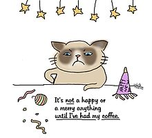 Nor happy or merry til I got my coffee - Grumpy / Cat doodle by eyecreate