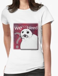Do we not bleed? Womens Fitted T-Shirt