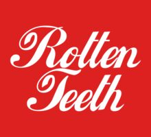 Rotten Teeth by simonday