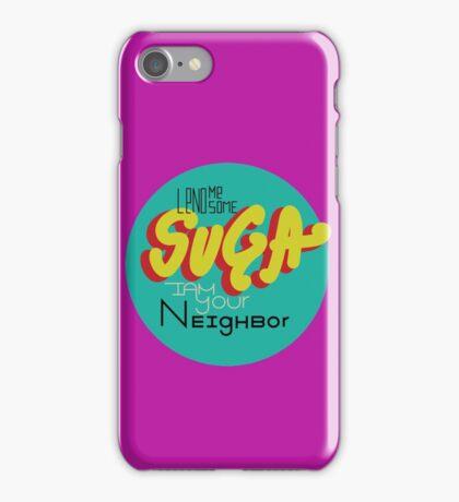 Lend me Some Suga iPhone Case/Skin