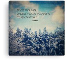 Don't Look Back Canvas Print