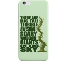 There Are Giants in the Sky! iPhone Case/Skin