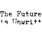 The Future is Unwritten by Troy V