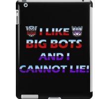 I Like Big Bots and I Cannot Lie! iPad Case/Skin