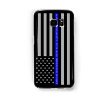 THE THIN BLUE LINE BLESSED ARE THE PEACEMAKERS Samsung Galaxy Case/Skin