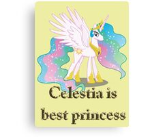 Celestia Is Best Princess Canvas Print