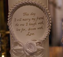 Today I Marry My Best Friend... by candid