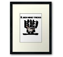 Jedi Mind Tricks Framed Print