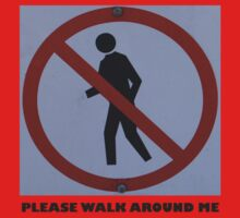 Please walk around me by melbourne