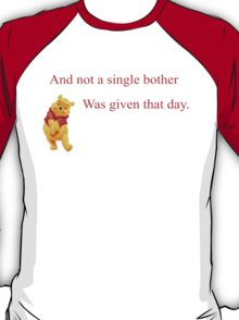 Winnie the Pooh - Not a Single Bother T-Shirt