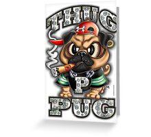 Thug Pug (Gangsta) Greeting Card