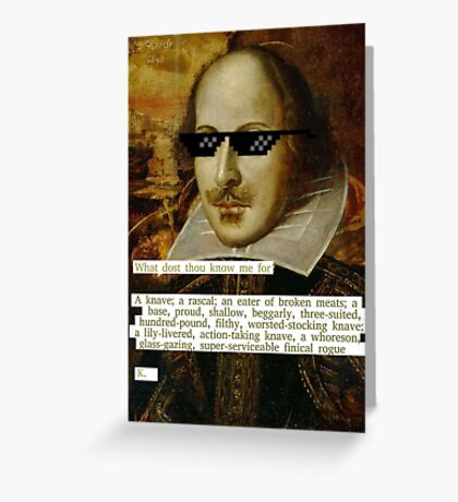 Don't Mess With Shakespeare  Greeting Card