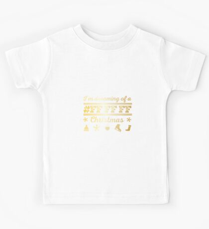 I'm dreaming of a white christmas in gold Kids Tee
