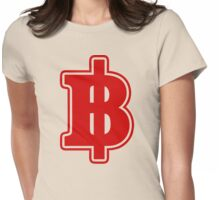BAHT SIGN ฿ Thai Money Currency ฿ Womens Fitted T-Shirt