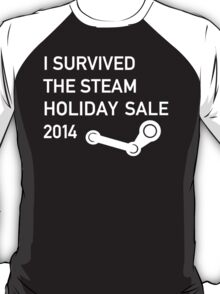 I survived the Steam Holiday Sale 2014 T-Shirt