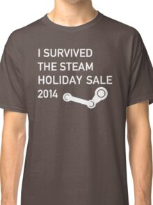 I survived the Steam Holiday Sale 2014 Classic T-Shirt