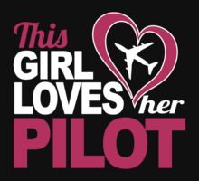 Excellent 'This Girl Loves Her Pilot' Funny TShirts and Accessories by Albany Retro