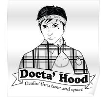 Docta' Hood - Dealin' thru Time & Space Poster