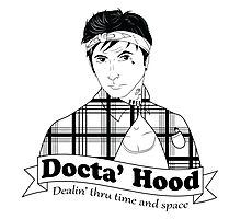 Docta' Hood - Dealin' thru Time & Space Photographic Print
